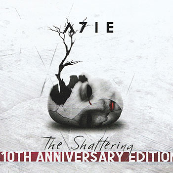 A7IE - The Shattering 10th Anniversary Edition