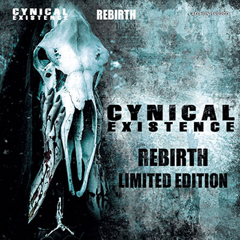 Cynical Existence - Rebirth (Limited edition)
