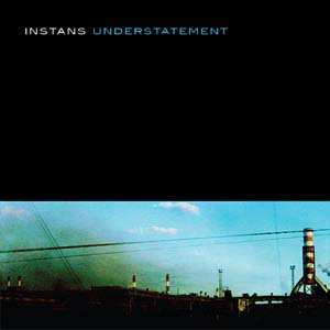 Instans - Understatement
