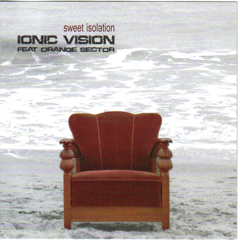 Ionic Vision - Sweet Isolation