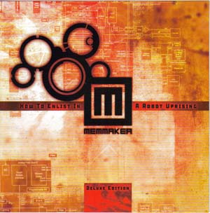 Memmaker - How To Enlist In A Robot Uprising (2CD)