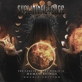 Subliminal Code - The Cancer Of The World Is Human Beings (extended 2CD limited edition)