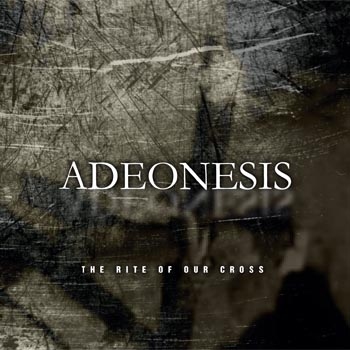Adeonesis - The Rite Of Our Cross