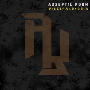Asseptic Room - Visceralofobia