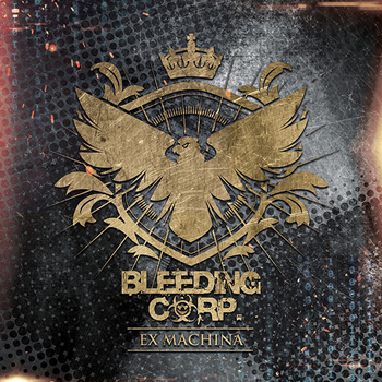 Bleeding Corp - Ex Machina