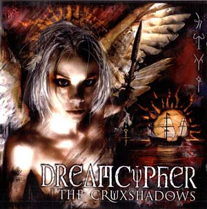 Cruxshadows, The - Dreamcypher