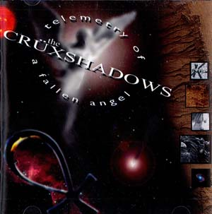 Cruxshadows, The - Telemetry Of A Fallen Angel