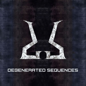 Degenerated Sequences - Degenerated Sequences