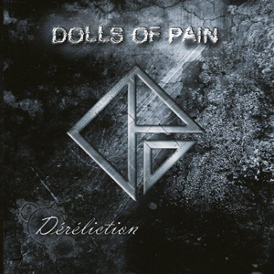 Dolls Of Pain - Déréliction
