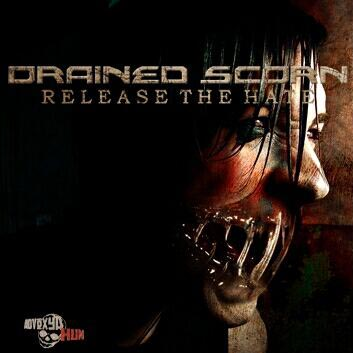 Drained Scorn - Release the Hate