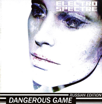 Electro Spectre - Dangerous Game