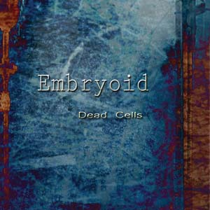 Embryoid - Dead Cells