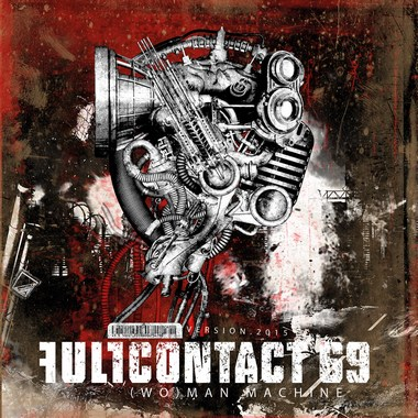 Full Contact 69 - (Wo)man Machine (Version.2015)