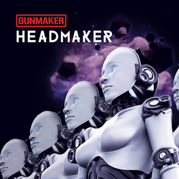 Gunmaker - Headmaker