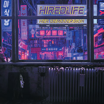 Hired Life - Her Demoversion