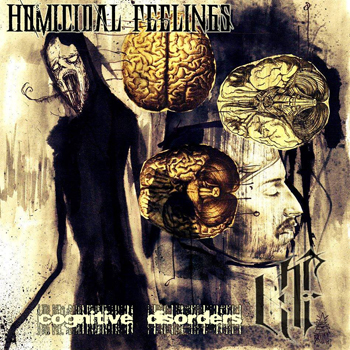 Homicidal Feelings - Cognitive Disorders