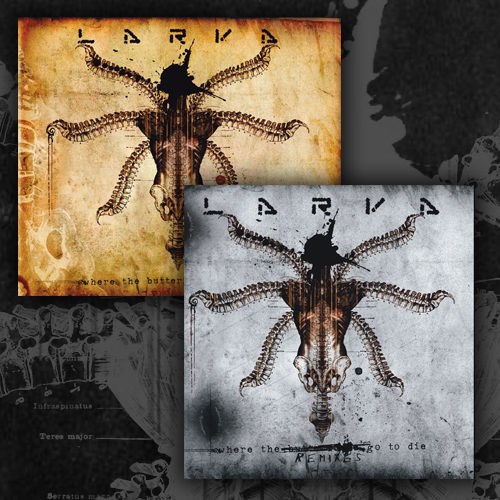 Larva - Where The Butterflies Go To Die + Remix CD (extended 2cd limited edition)