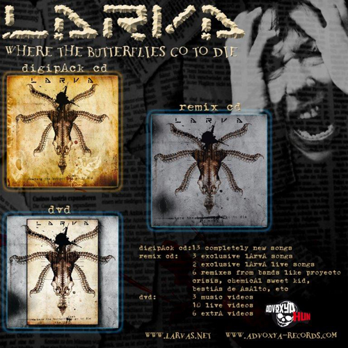 Larva - Where The Butterflies Go To Die + Remix CD + DVD