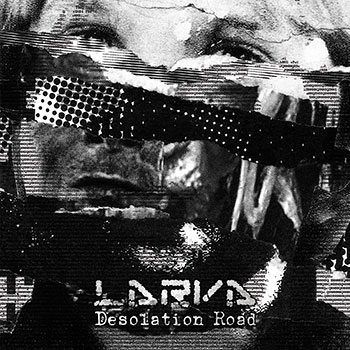 Larva - Desolation Road VINYL