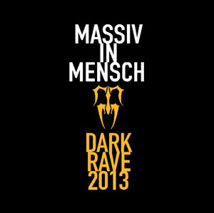 Massiv In Mensch - Dark Rave 2013 - 7inch vinyl