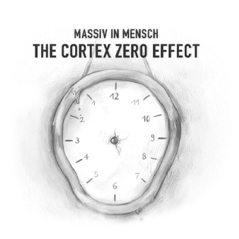 Massiv In Mensch - The Cortex Zero Effect