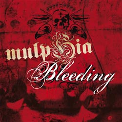 Mulphia - Bleeding