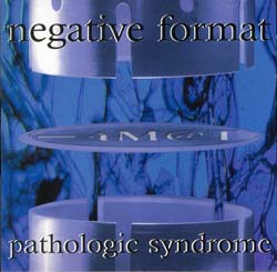 Negative Format - Pathologic Syndrome