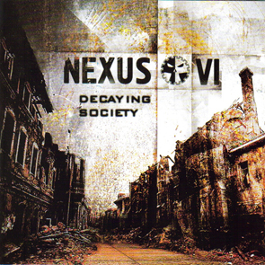 Nexus VI - Decaying Society