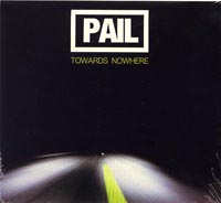 Pail - Towards Nowhere