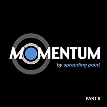 Spreading Point - Momentum - Part II