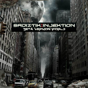 Sadiztik Injektion - Beta Version World