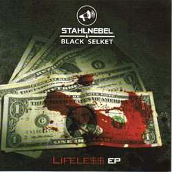 Stahlnebel & Black Selket - Lifeless EP