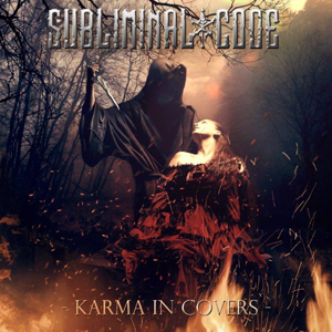Subliminal Code - Karma In Covers