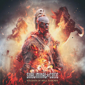 Subliminal Code - Soldier Of Hell, Reborn