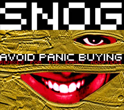 Snog - Avoid Panic Buying