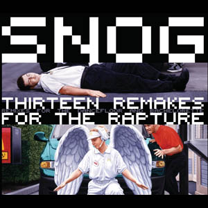 Snog - Thirteen Remakes For The Rapture
