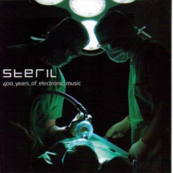 Steril - 400 Years Of Electronic Music