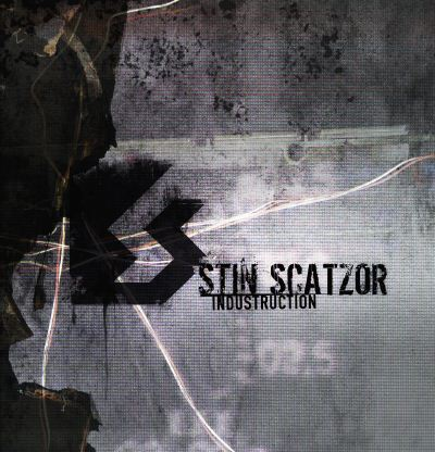 Stin Scatzor - Industruction