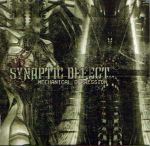 Synaptic Defect - Mechanical Oppression