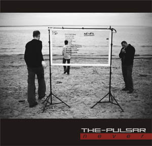 The-Pulsar - Never