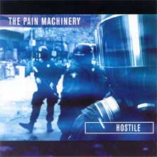 Pain Machinery, The - Hostile