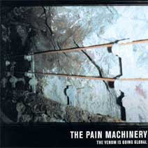 Pain Machinery, The - The Venom Is Going Global