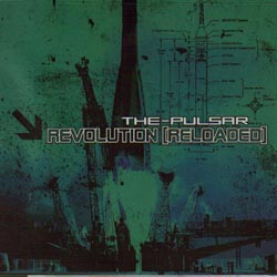 The-Pulsar - Revolution (Reloaded)