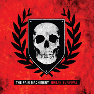 Pain Machinery, The - Urban Survival