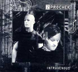 Z Prochek - Intravenous